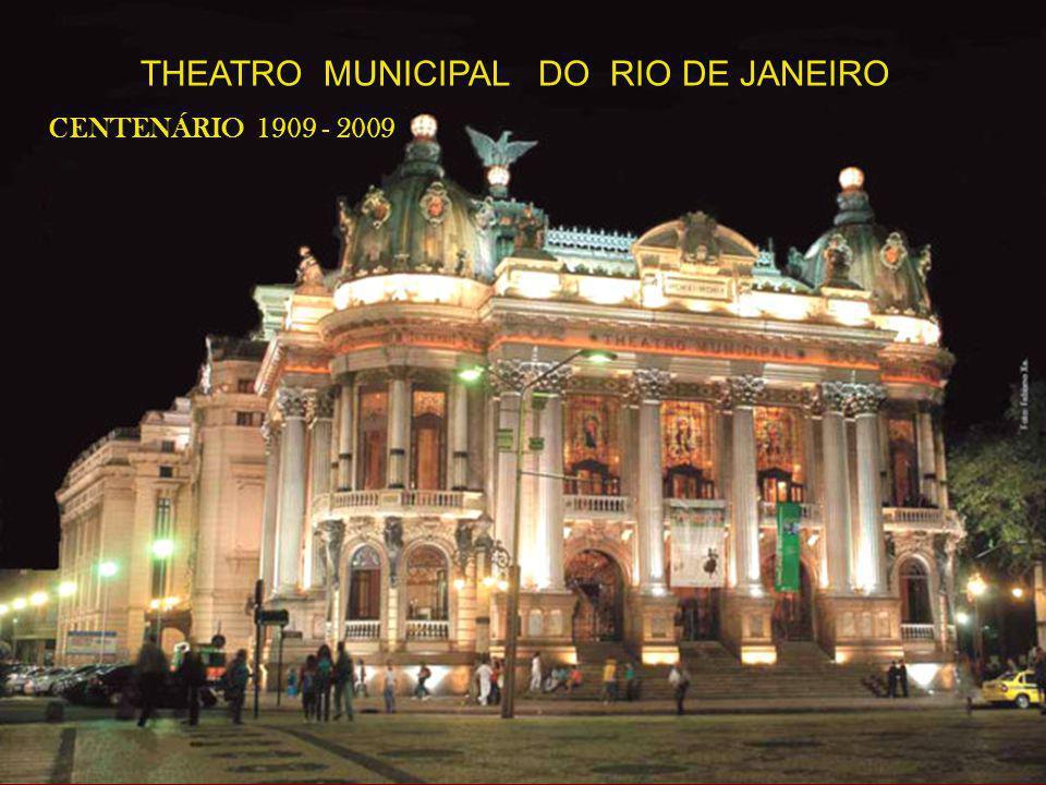 THEATRO MUNICIPAL DO RIO DE JANEIRO