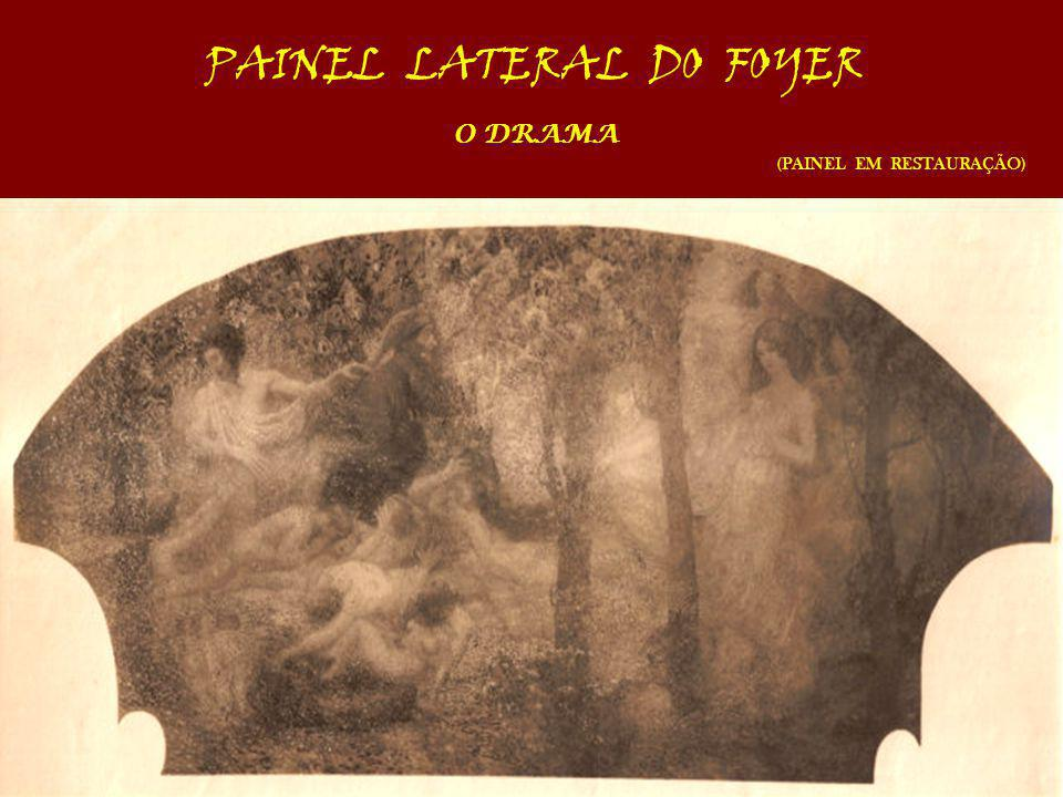 PAINEL LATERAL DO FOYER O DRAMA