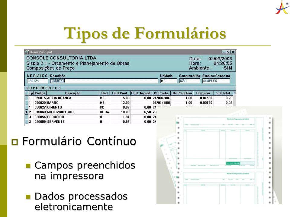 Tipos de Formulários Formulário Contínuo