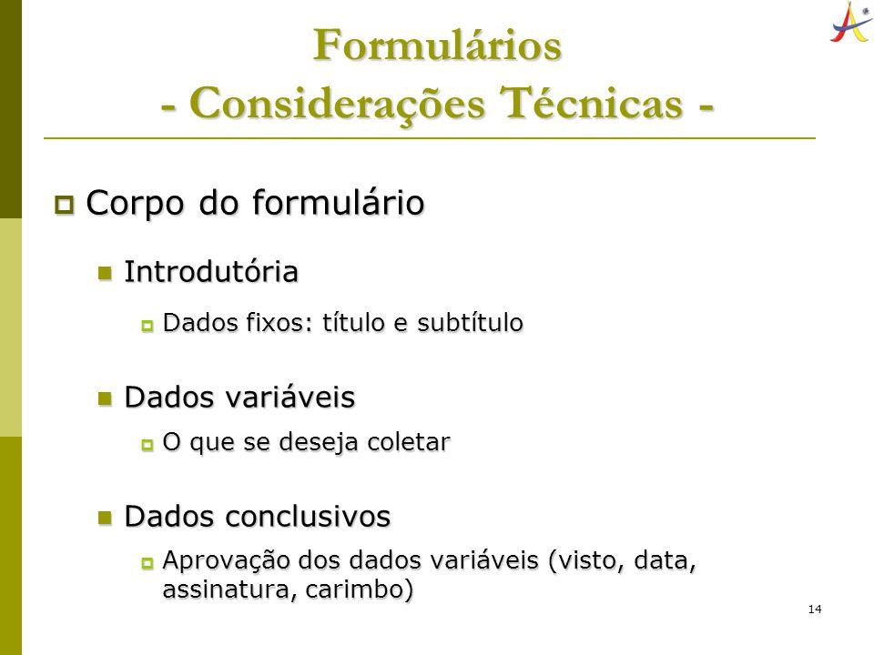 Formulários - Considerações Técnicas -