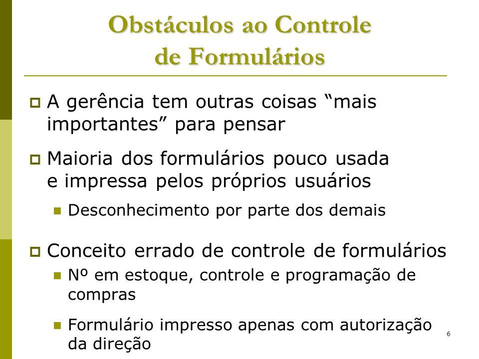 Obstáculos ao Controle de Formulários