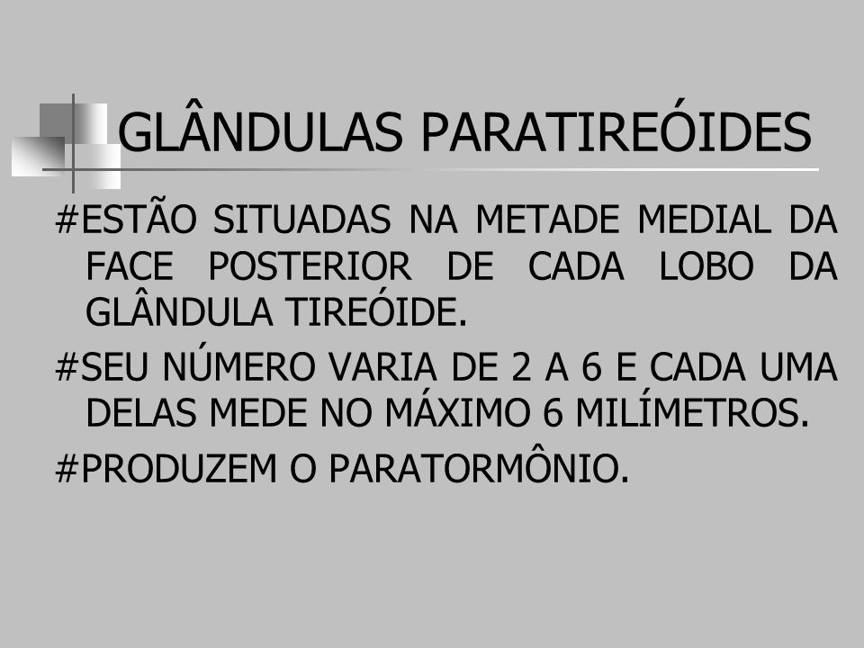GLÂNDULAS PARATIREÓIDES