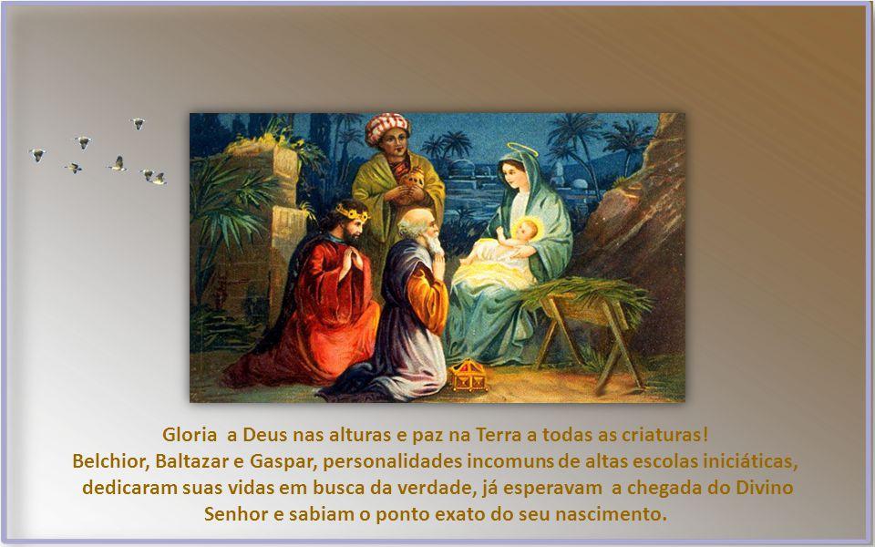 Gloria a Deus nas alturas e paz na Terra a todas as criaturas!