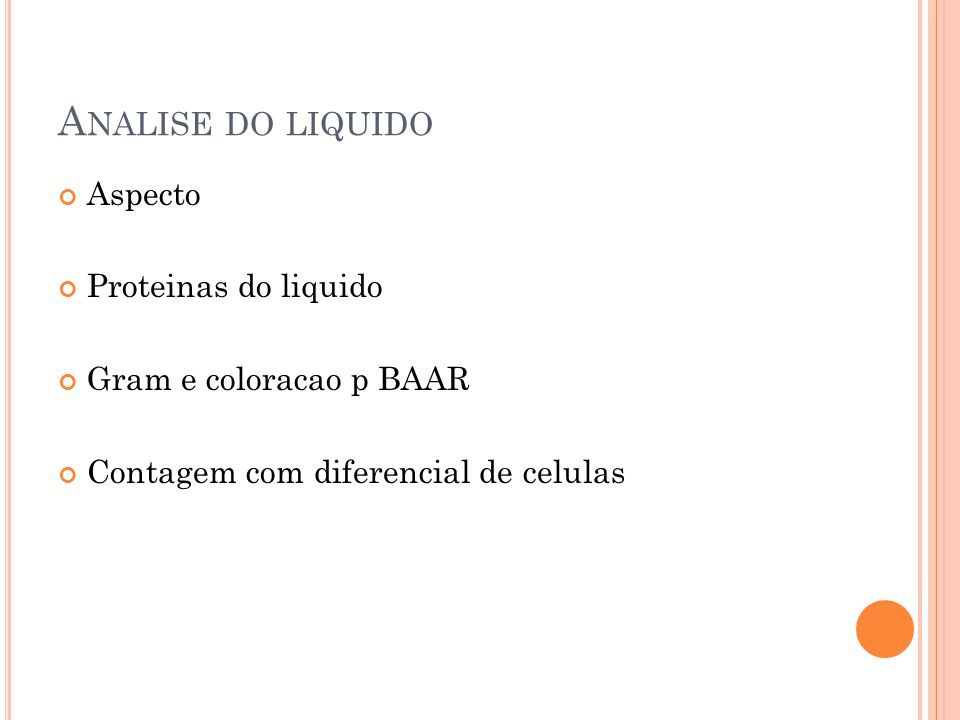 Analise do liquido Aspecto Proteinas do liquido