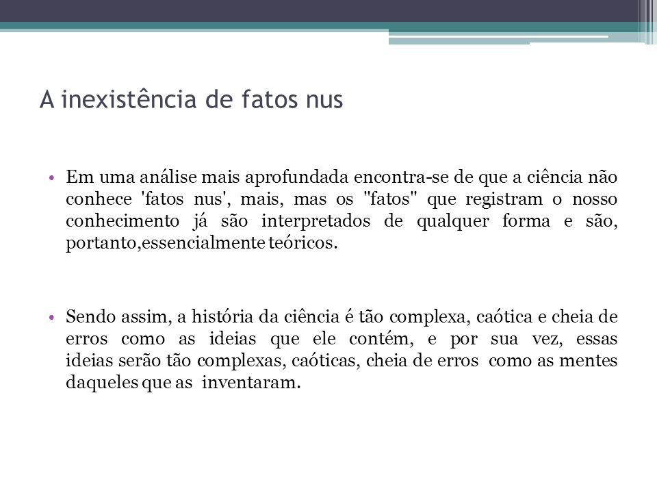 A inexistência de fatos nus