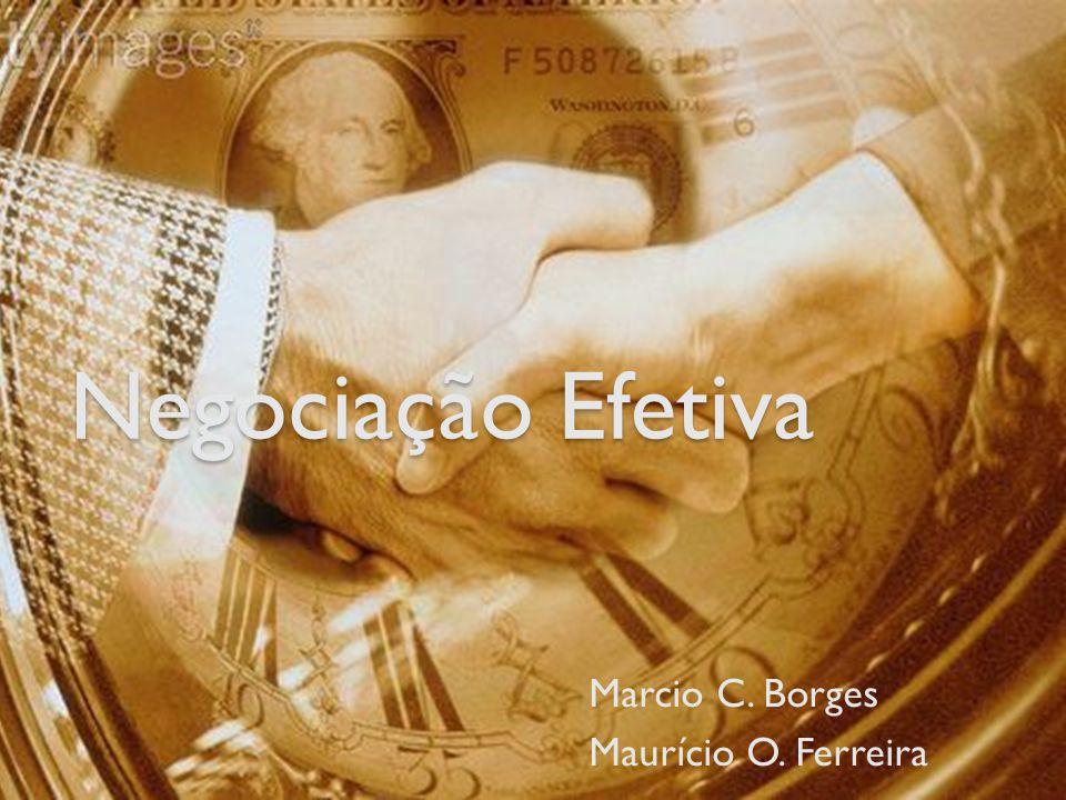 Marcio C. Borges Maurício O. Ferreira