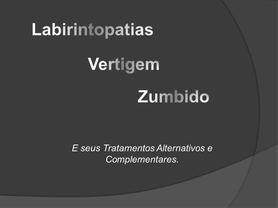 E seus Tratamentos Alternativos e Complementares.