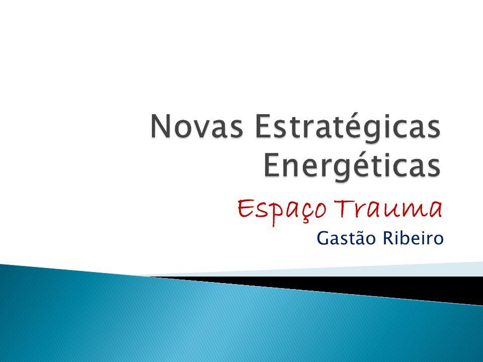 Novas Estratégicas Energéticas