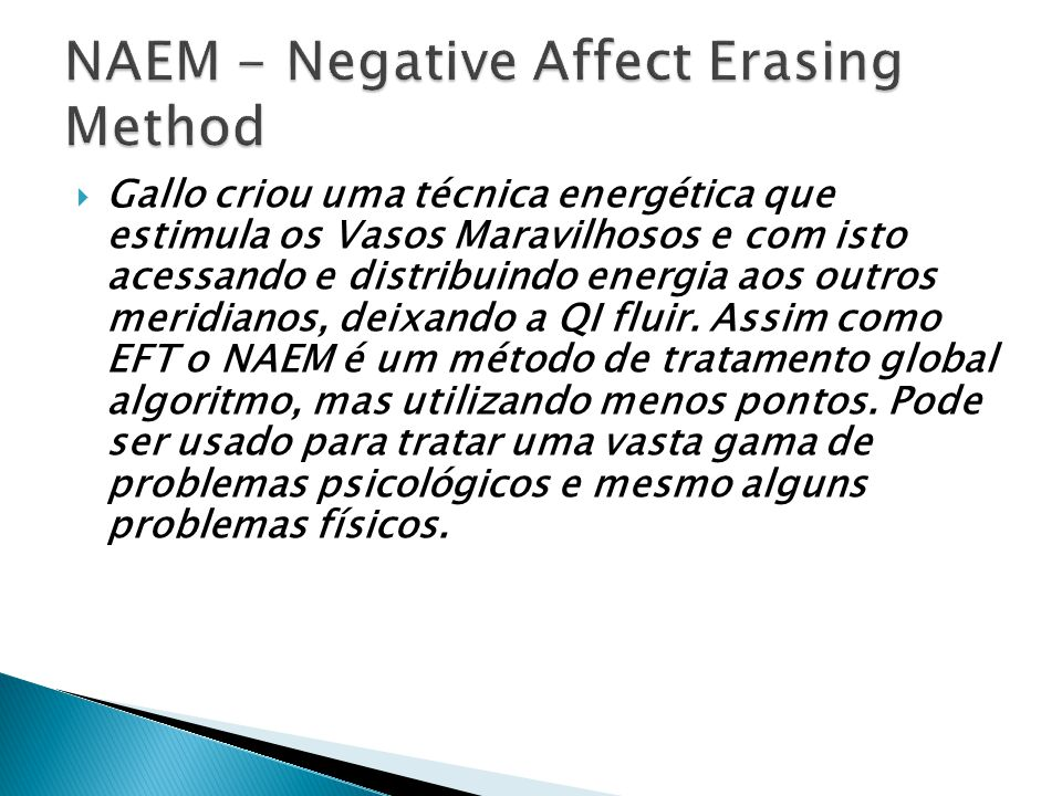 NAEM - Negative Affect Erasing Method