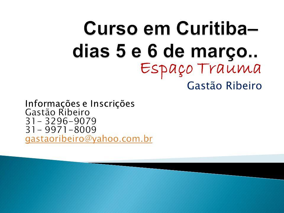 Curso em Curitiba– dias 5 e 6 de março..