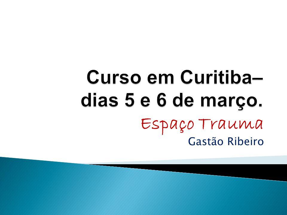 Curso em Curitiba– dias 5 e 6 de março.