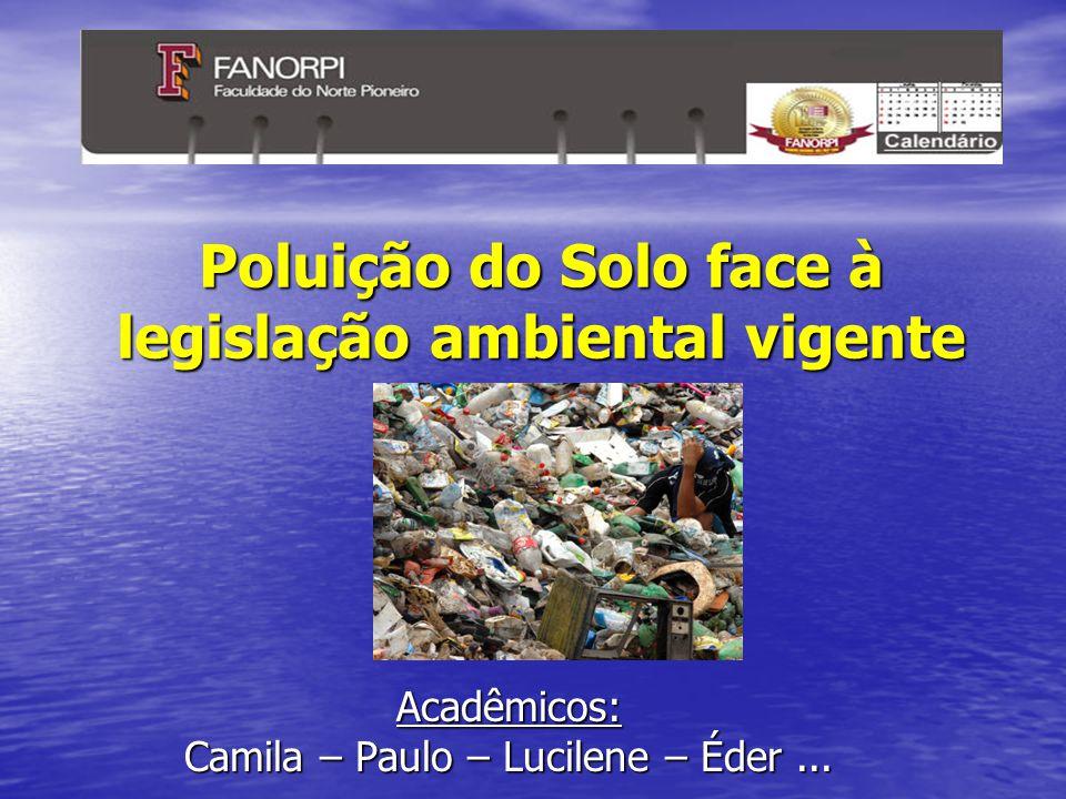 Poluição do Solo face à legislação ambiental vigente