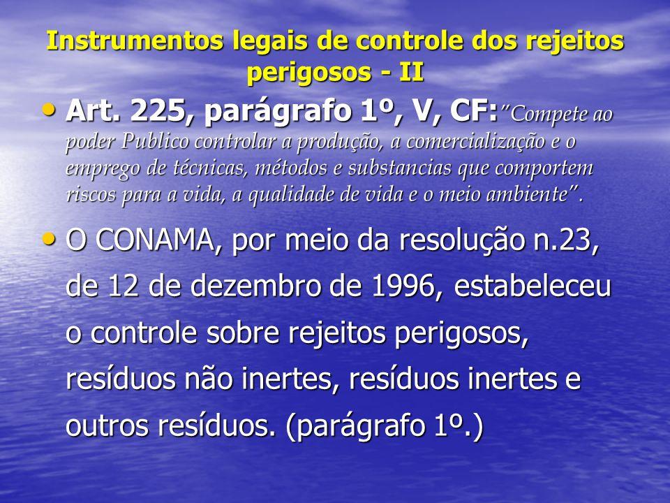 Instrumentos legais de controle dos rejeitos perigosos - II