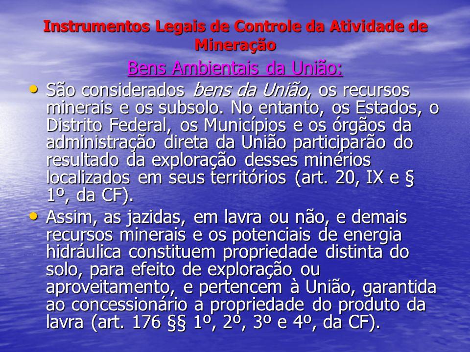 Instrumentos Legais de Controle da Atividade de Mineração