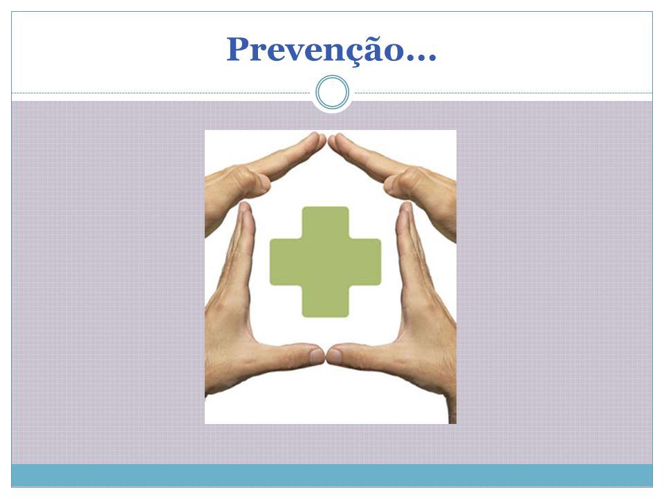 Prevenção...