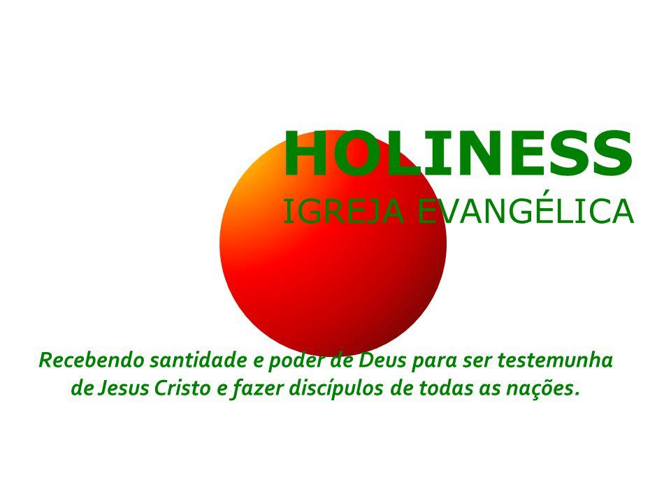 HOLINESS IGREJA EVANGÉLICA
