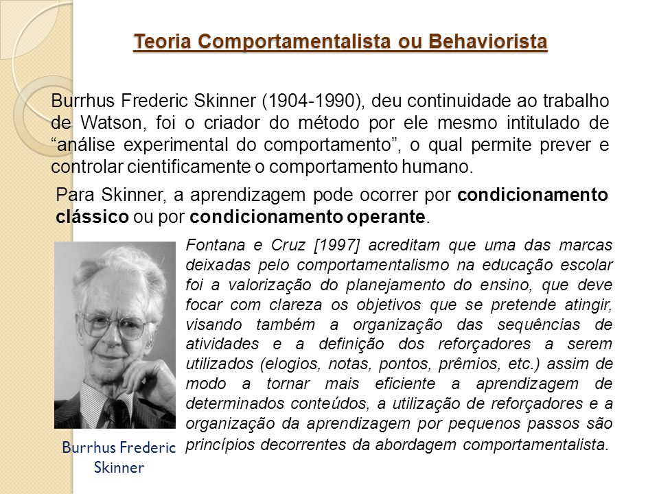 Teoria Comportamentalista ou Behaviorista
