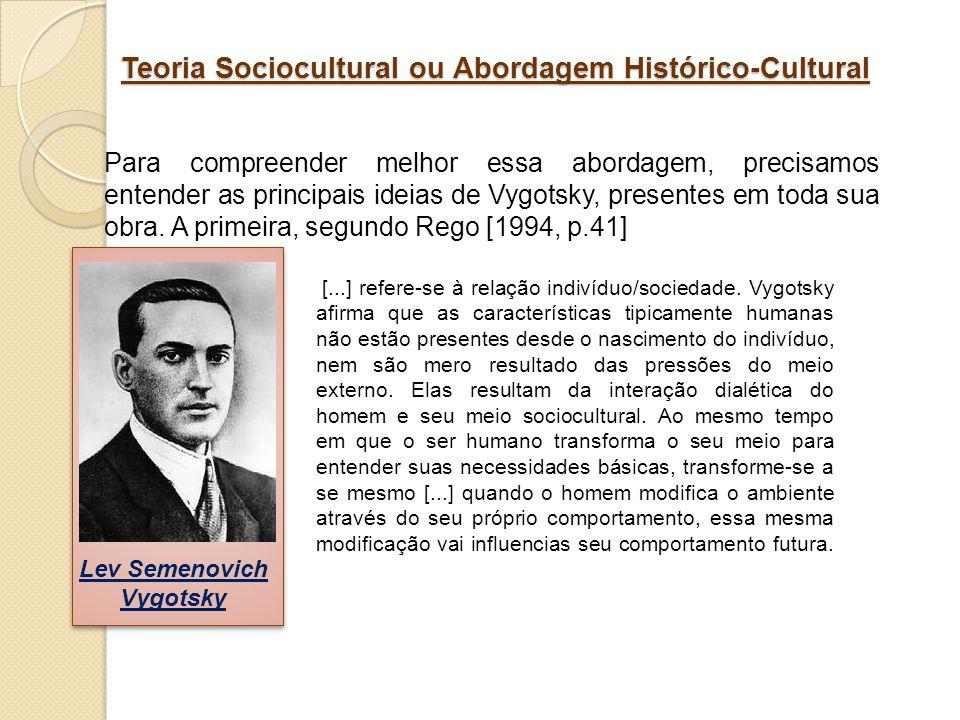Teoria Sociocultural ou Abordagem Histórico-Cultural