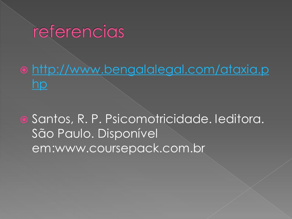 referencias http://www.bengalalegal.com/ataxia.php