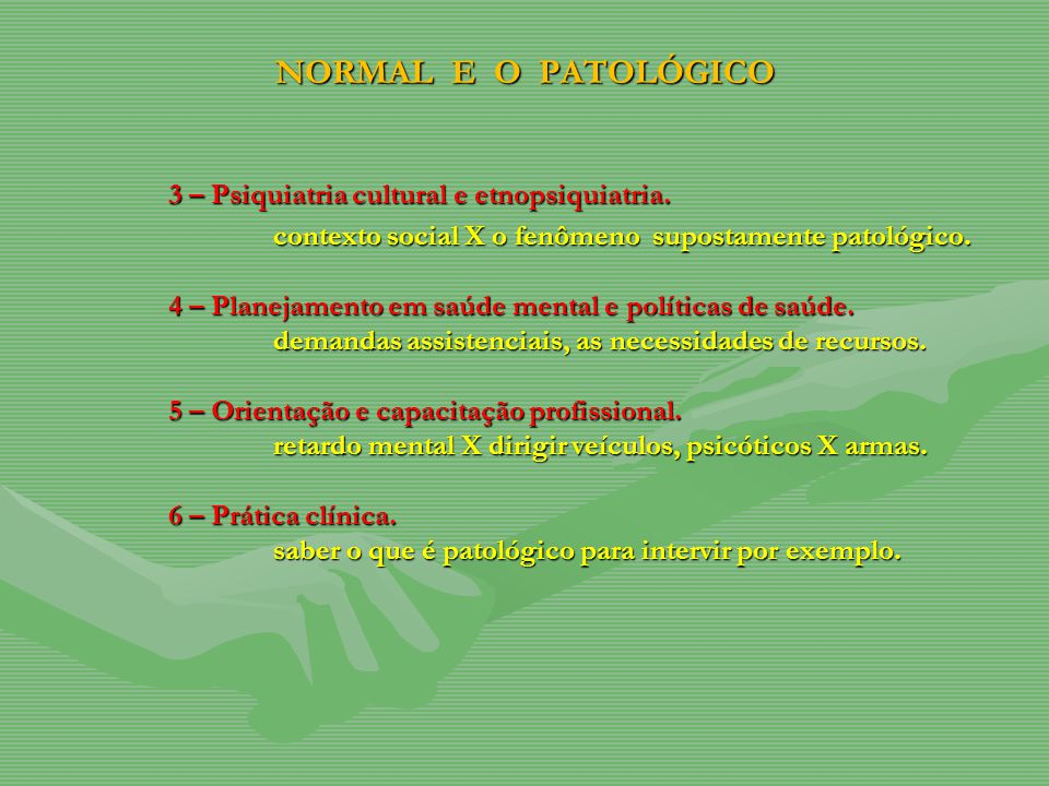 NORMAL E O PATOLÓGICO