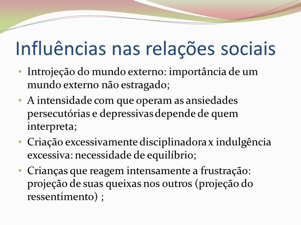 Influências nas relações sociais