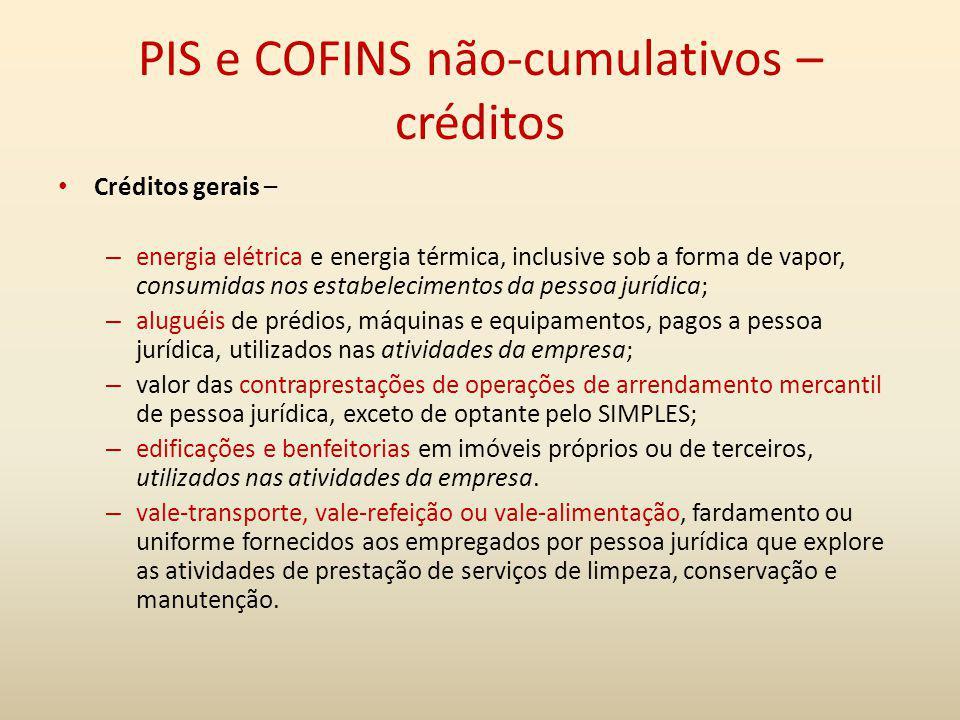 PIS e COFINS não-cumulativos – créditos