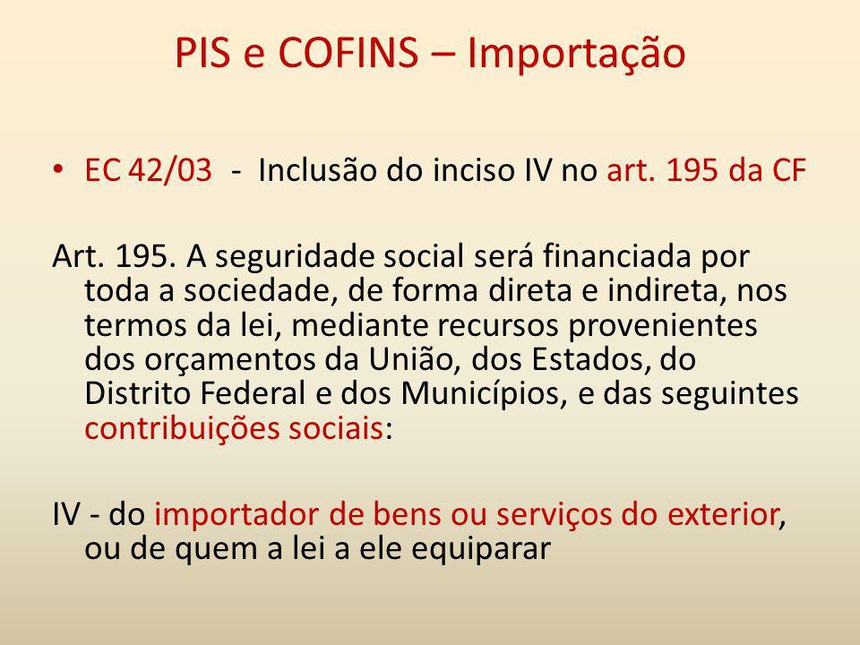 PIS e COFINS – Importação