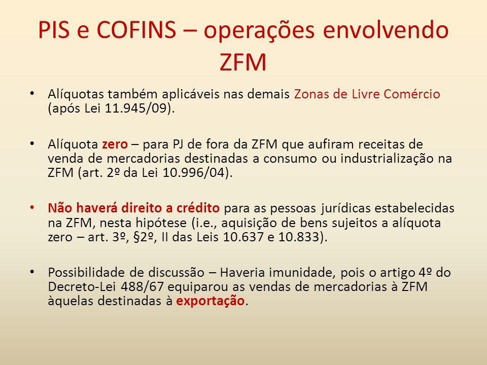 PIS e COFINS – operações envolvendo ZFM