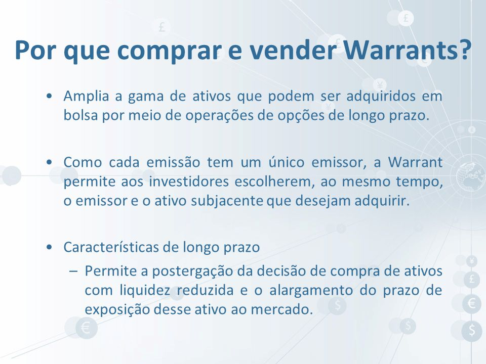 Por que comprar e vender Warrants