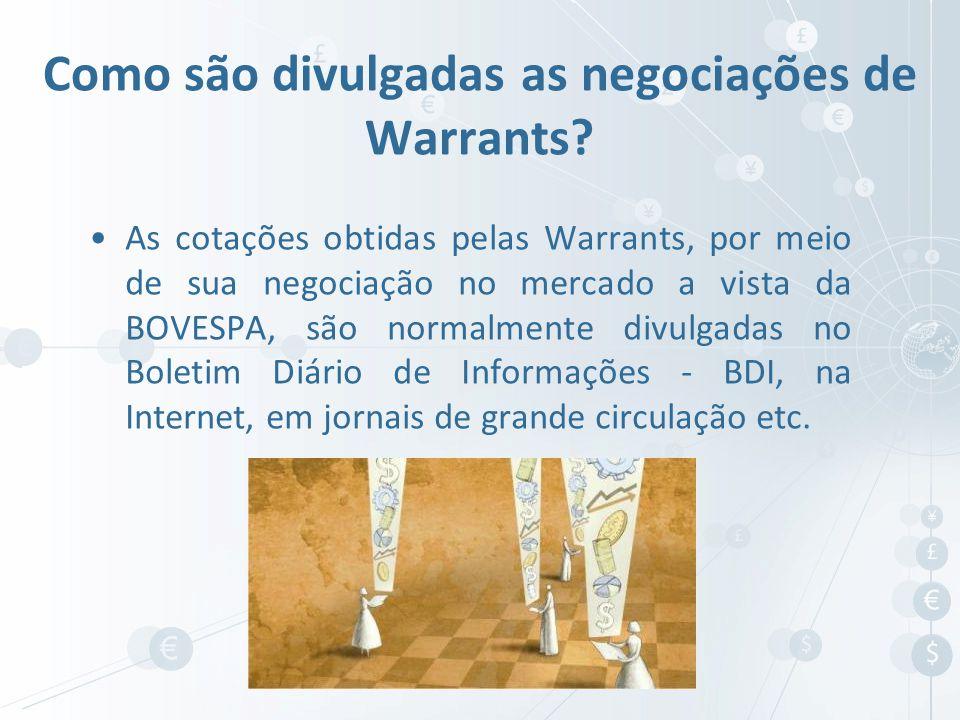 Como são divulgadas as negociações de Warrants
