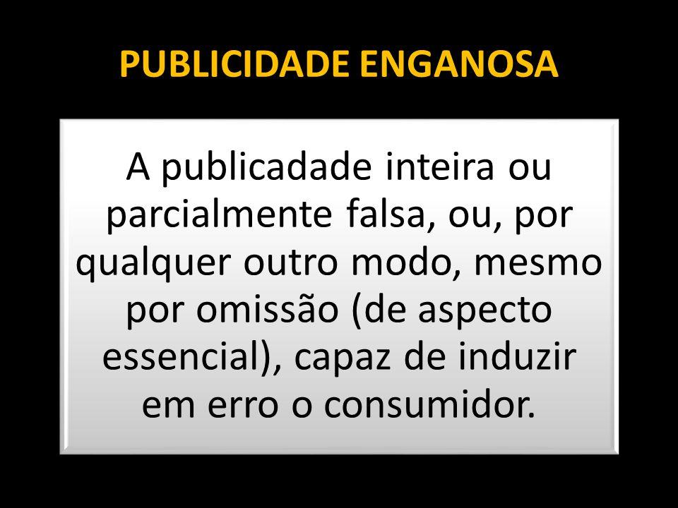 PUBLICIDADE ENGANOSA
