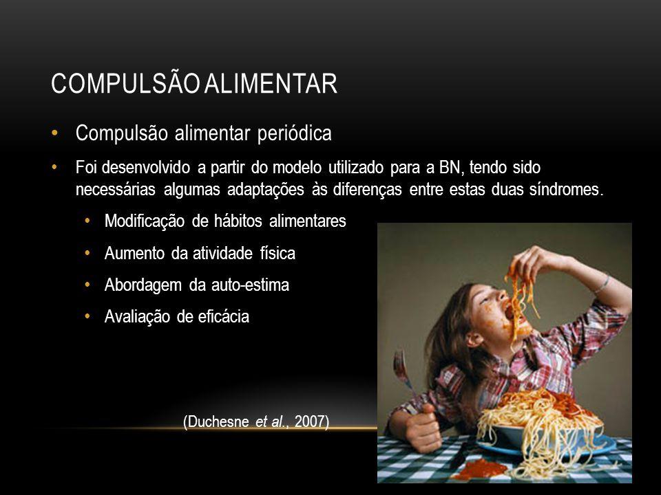 Compulsão alimentar Compulsão alimentar periódica