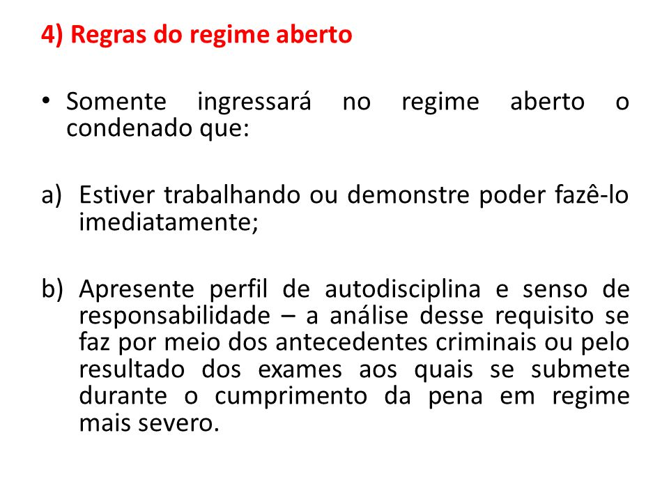 4) Regras do regime aberto
