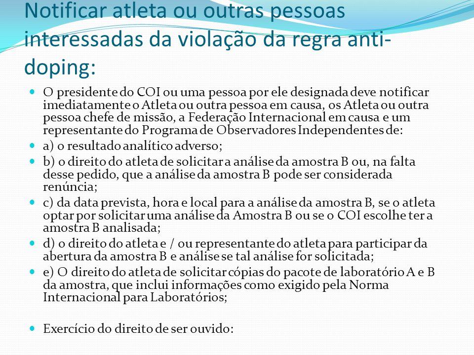Notificar atleta ou outras pessoas interessadas da violação da regra anti-doping: