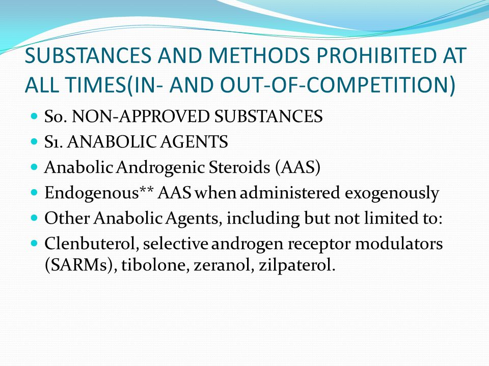 SUBSTANCES AND METHODS PROHIBITED AT ALL TIMES(IN- AND OUT-OF-COMPETITION)