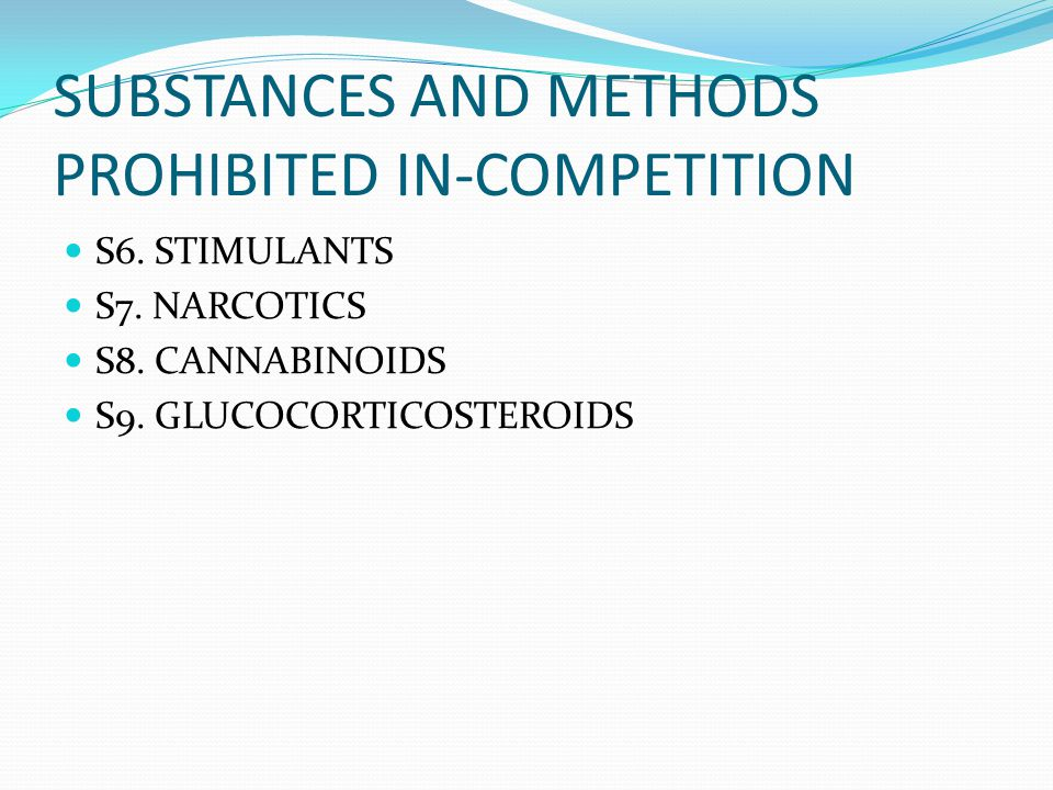 SUBSTANCES AND METHODS PROHIBITED IN-COMPETITION