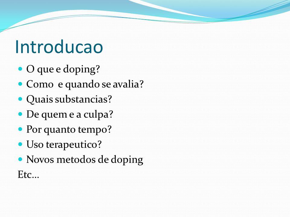 Introducao O que e doping Como e quando se avalia Quais substancias