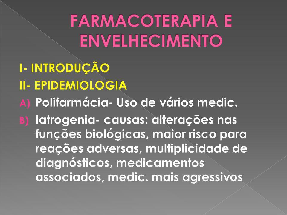 FARMACOTERAPIA E ENVELHECIMENTO