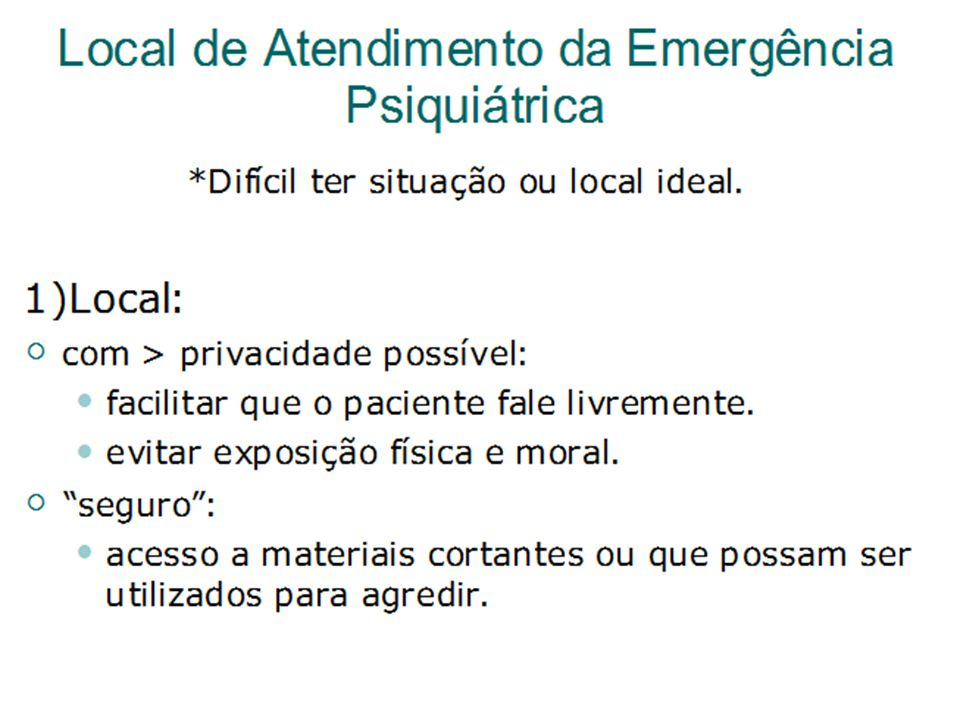 Local de Atendimento da Emergência Psiquiátrica