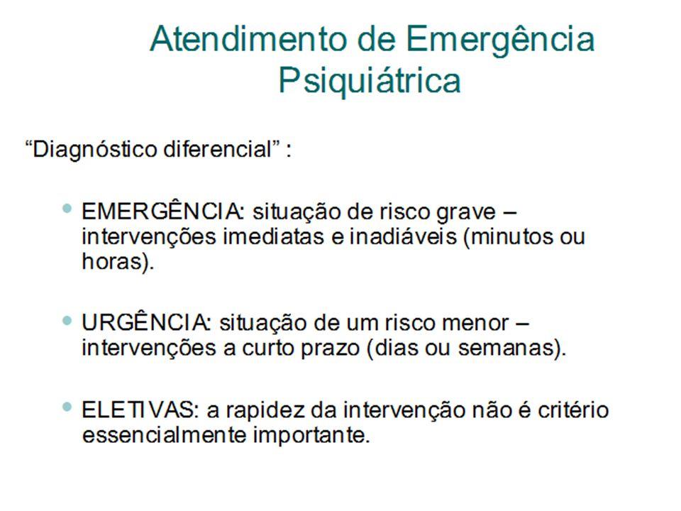 Atendimento de Emergência Psiquiátrica