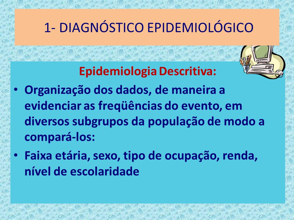 1- DIAGNÓSTICO EPIDEMIOLÓGICO