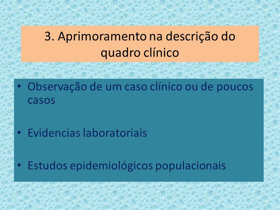 3. Aprimoramento na descrição do quadro clínico