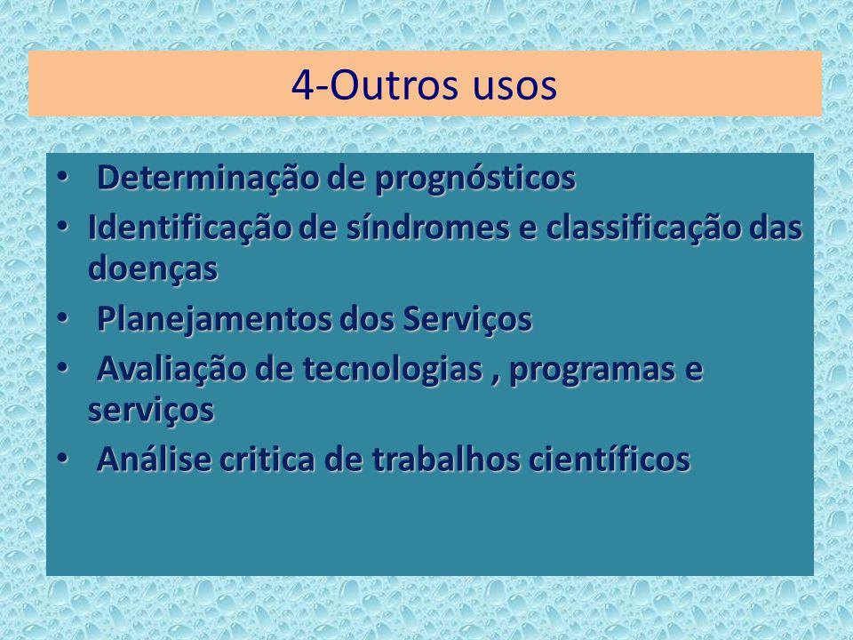 4-Outros usos Determinação de prognósticos