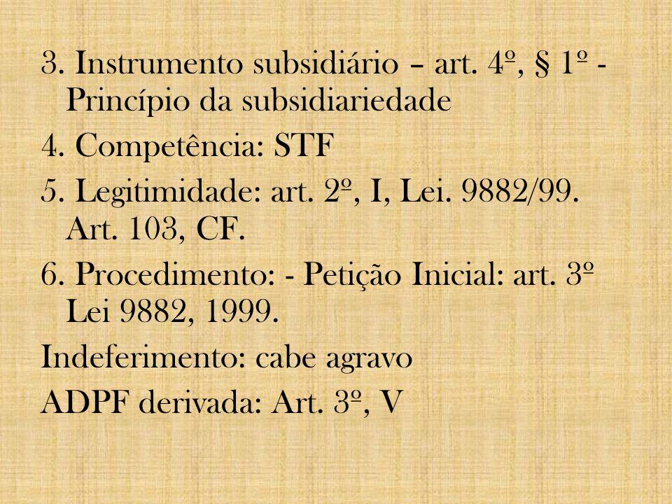 3. Instrumento subsidiário – art
