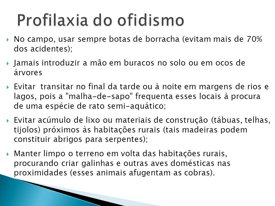 Profilaxia do ofidismo