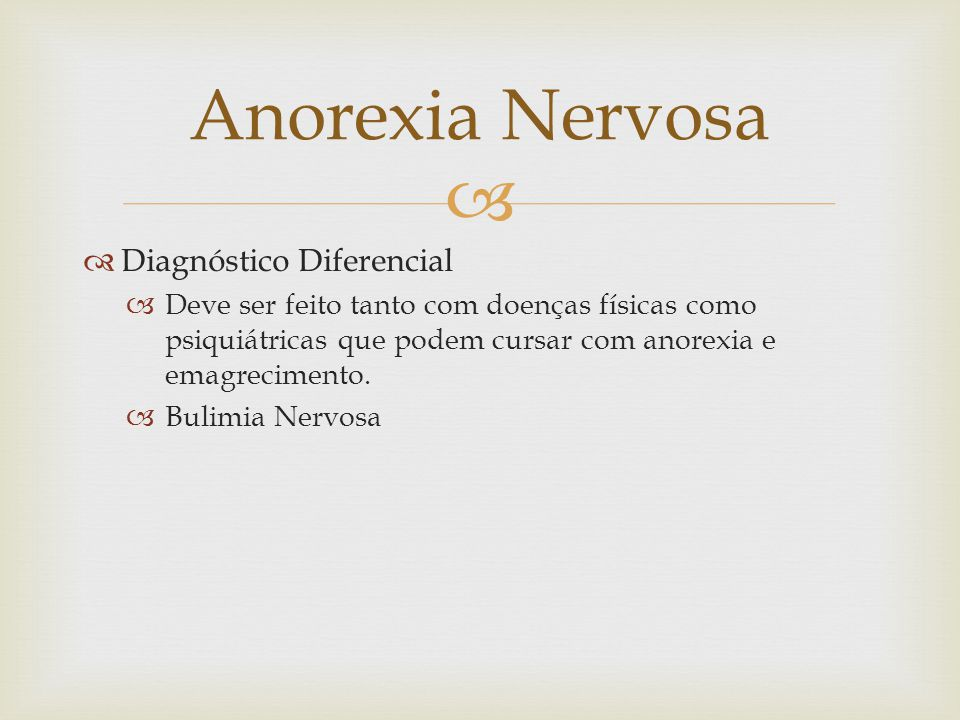 Anorexia Nervosa Diagnóstico Diferencial