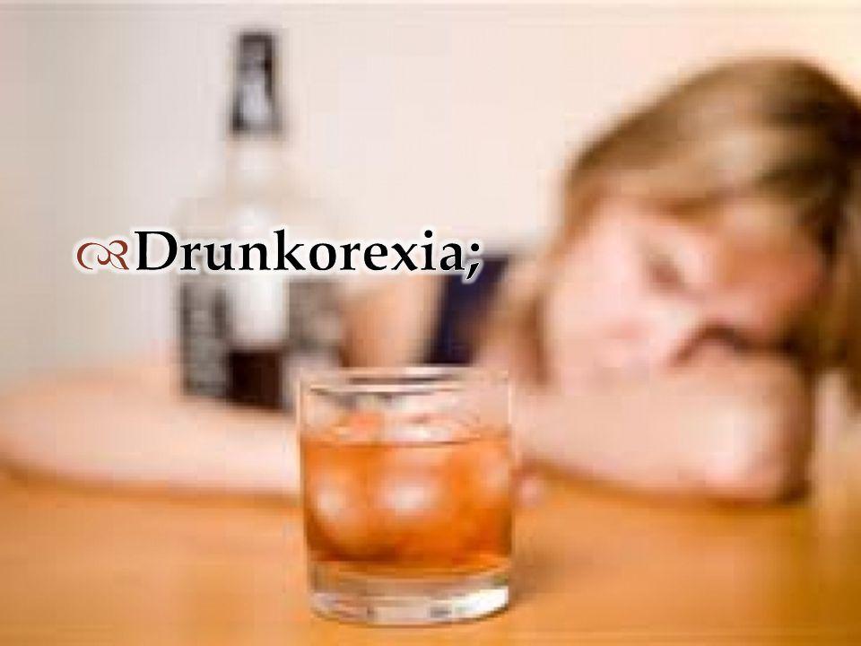 Drunkorexia;