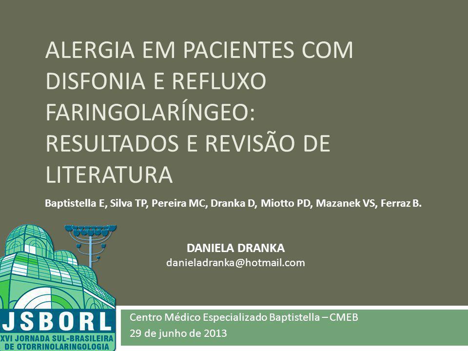 Centro Médico Especializado Baptistella – CMEB 29 de junho de 2013