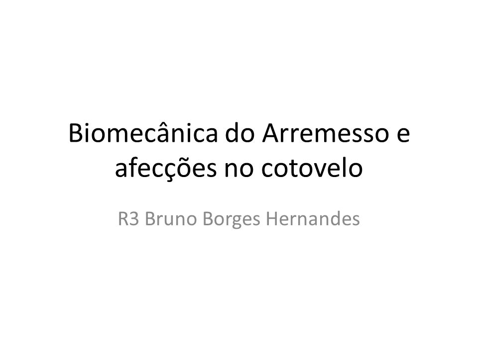 Biomecânica do Arremesso e afecções no cotovelo