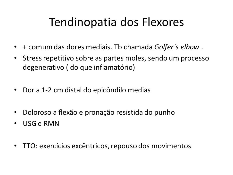 Tendinopatia dos Flexores